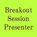 Breakout Session Presenter/ Breakout Session報告者(一般)